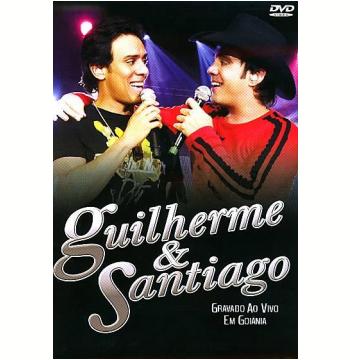 Guilherme & Santiago - Ao Vivo em Goiânia (DVD)