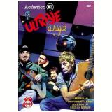 Acústico MTV - Ultraje a Rigor (DVD) - Ultraje a Rigor