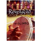 Grupo Revelação - Ao Vivo no Olimpo (DVD) - Grupo Revelação
