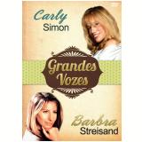 Grandes Vozes Vol. 1 (DVD) - Barbra Streisand, Carly Simon