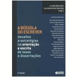 A Bússola do Escrever - Lucidio Bianchetti, Ana Maria Netto Machado
