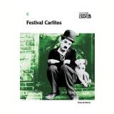 Festival Carlitos (Vol. 6) - Charles Chaplin
