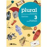 Plural História 3º Ano - Ensino Fundamental I - Elian Alabi Lucci, Anselmo Lazaro Branco