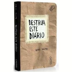 Livros - Destrua Este Diário - Keri Smith - 9788580574166
