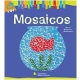 Brincar Com Arte - Mosaicos - Marie Enderlen-debuisson