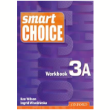 Smart Choice 3A - Workbook - Ken Wilson