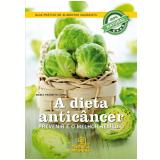A Dieta Anticâncer - María Tránsito López