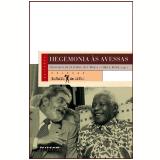 Hegemonia às avessas (Ebook) - Luiz Renato Martins