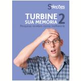 Turbine sua memória 2 (Ebook) - Seleções do Reader's Digest