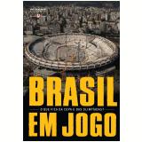 Brasil em jogo (Ebook) - Juca Kfouri