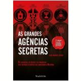 As Grandes Agências Secretas - José-manuel Diogo