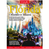 Especial Viaje Mais - Flórida, Orlando E Miami - Europa