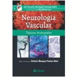 Neurologia Vascular - Topicos Avançados - Octavio Marques Pontes Neto