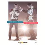 Jorge & Mateus - Como Sempre Feito Nunca (DVD) - Jorge & Mateus