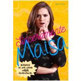 Sinceramente Maisa - Maisa Silva
