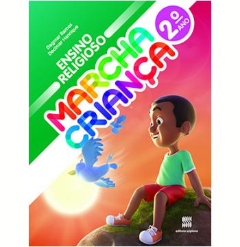 Marcha Criança - Ensino Religioso - 2º Ano - Ensino Fundamental I
