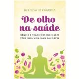 De Olho Na Saúde - Heloísa Bernardes