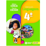 Português Linguagens - 4º Ano - William Cereja, Thereza Cachar