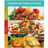 Box - Culinária de Todas As Cores (3 Vols.) - Vários Autores