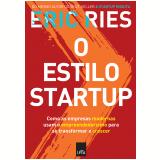 O Estilo Startup - Eric Ries