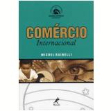 Comércio Internacional - Michel Rainelli