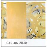 Carlos Zilio - Paulo Venâncio Filho (Org.)