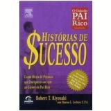 Histórias de Sucesso - Robert T. Kiyosaki, Sharon L. Lechter