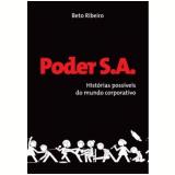 Poder S.A. - Beto Ribeiro