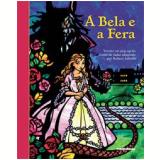 A Bela e a Fera - Robert Sabuda