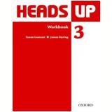 Heads Up 3 - Workbook -