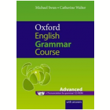 Oxford English Grammar Course Advanced With Cdrom And Key - Michael Swan, Catherine Walter