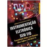 Instrumentaçao Eletronica Sem Fio - Transmitindo - Jadeilson De Santana Bezerra Ramos