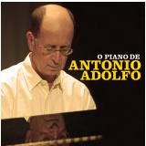 O Piano De Antonio Adolfo (CD) - Antonio Adolfo