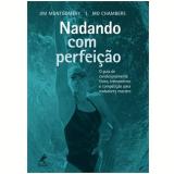 Nadando Com Perfeiçao - Jim Montgomery
