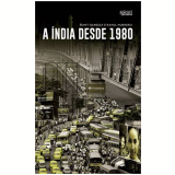 A India Desde 1980 - Sumit Ganguly