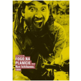Fogo Na Planicie (DVD) - Kon Ichikawa