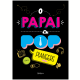 O Papai É Pop (Capa Dura)