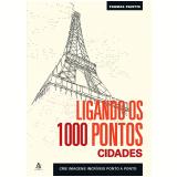 Ligando os 1000 Pontos: Cidades - Thomas Pavitte
