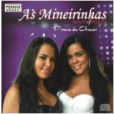 As Mineirinhas- Prova De Amor (CD) - As Mineirinhas