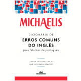 Michaelis Dicionário de Erros Comuns do Inglês para Falantes de Português (Ebook) - Mark G. Nash