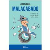 Malacabado - Jairo Marques