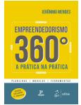 Empreendedorismo 360� - A Pr�tica Na Pr�tica