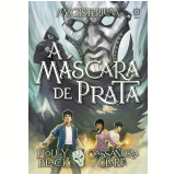 Magisterium - A Máscara de Prata (Vol. 4) - Holly Black, Cassandra Clare