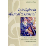 Inteligência Musical Essencial - Louise Montello