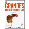 As Grandes Quest�es sobre a F�
