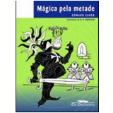 Mágica Pela Metade - Edward Eager