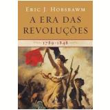 A Era das Revoluções - Eric Hobsbawm