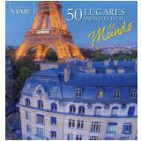 50 Lugares Inesquecíveis do Mundo - Editora Europa