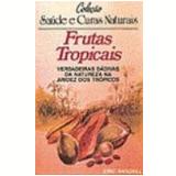 Frutas Tropicais - Eric Randall