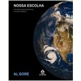 Nossa Escolha - Al Gore